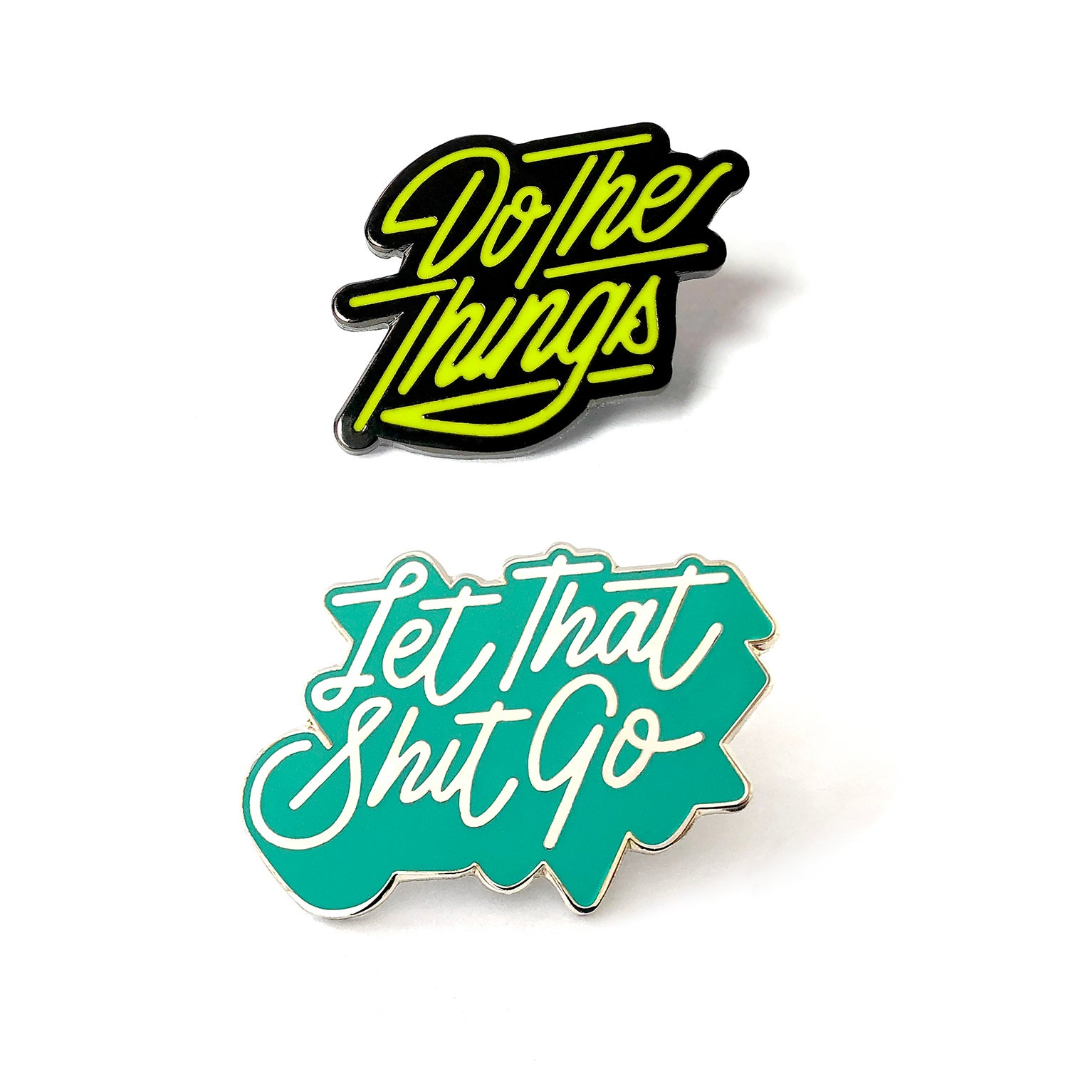 Image of Do The Things & Let That Shit Go Pin Combo