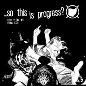 Image of So This Is Progress? Flexi/Fanzine, Midwest HC