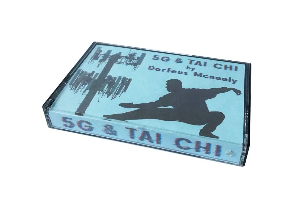 Dorfeus Mcneely - 5G & Tai Chi