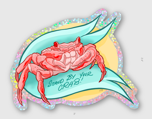 Image of Stand By Your Crab Sticker