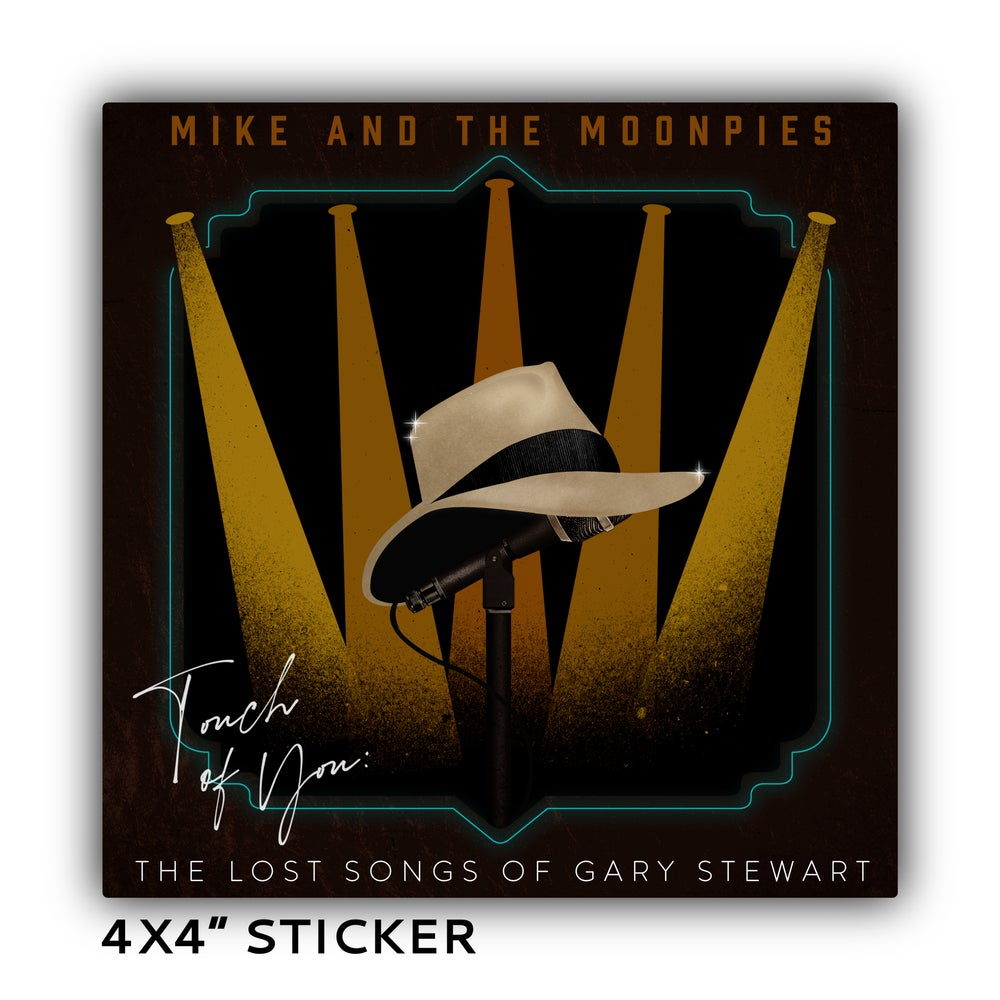 Image of STICKER *PREORDER* - 'Touch of You: The Lost Songs of Gary Stewart'