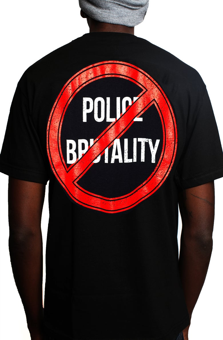 Image of Police Brutality T-SHIRT  PRE-ORDERS