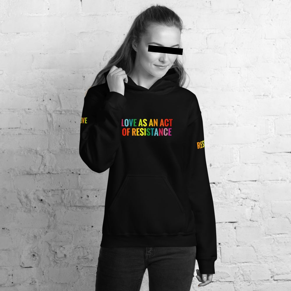 LOVE AS AN ACT OF RESISTANCE Unisex Hoodie BLACK
