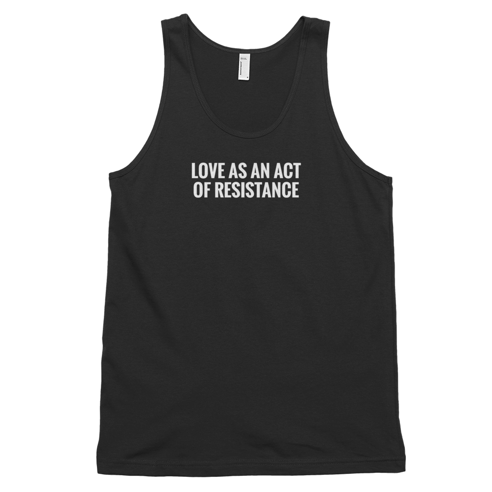 LOVE AS AN ACT OF RESISTANCE unisex tank top Black