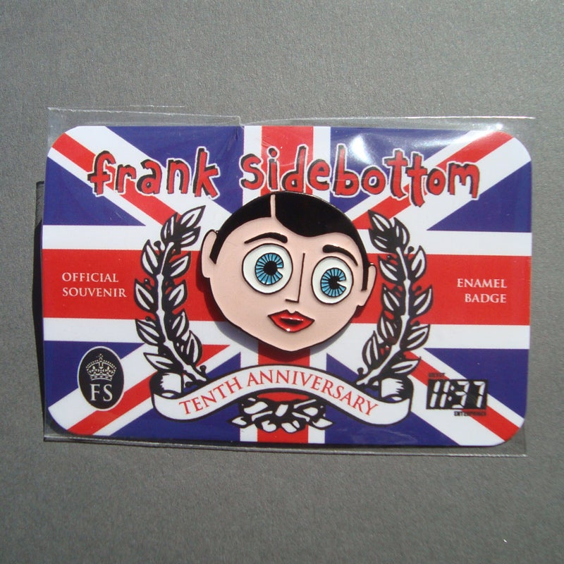 Image of Frank Sidebottom Enamel Badge