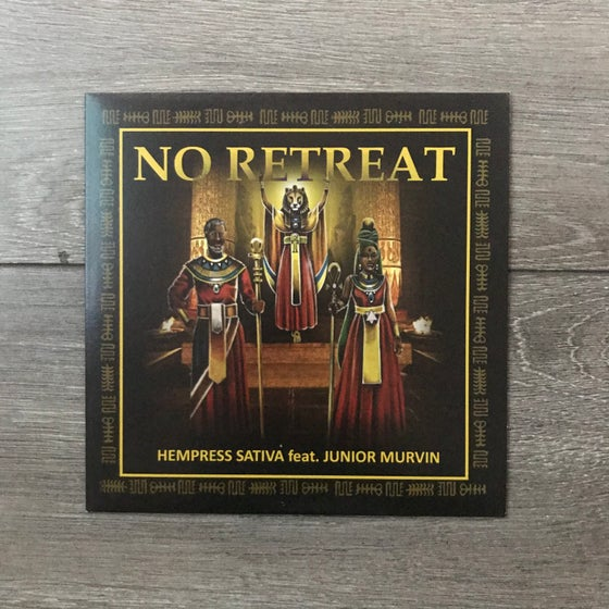 Image of Hempress Sativa feat. Junior Murvin - No Retreat Vinyl 7 Inch