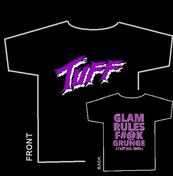 "Image of Tuff ""Glam Rules F#@K Grunge"" Men's Black Tour T-shirt"
