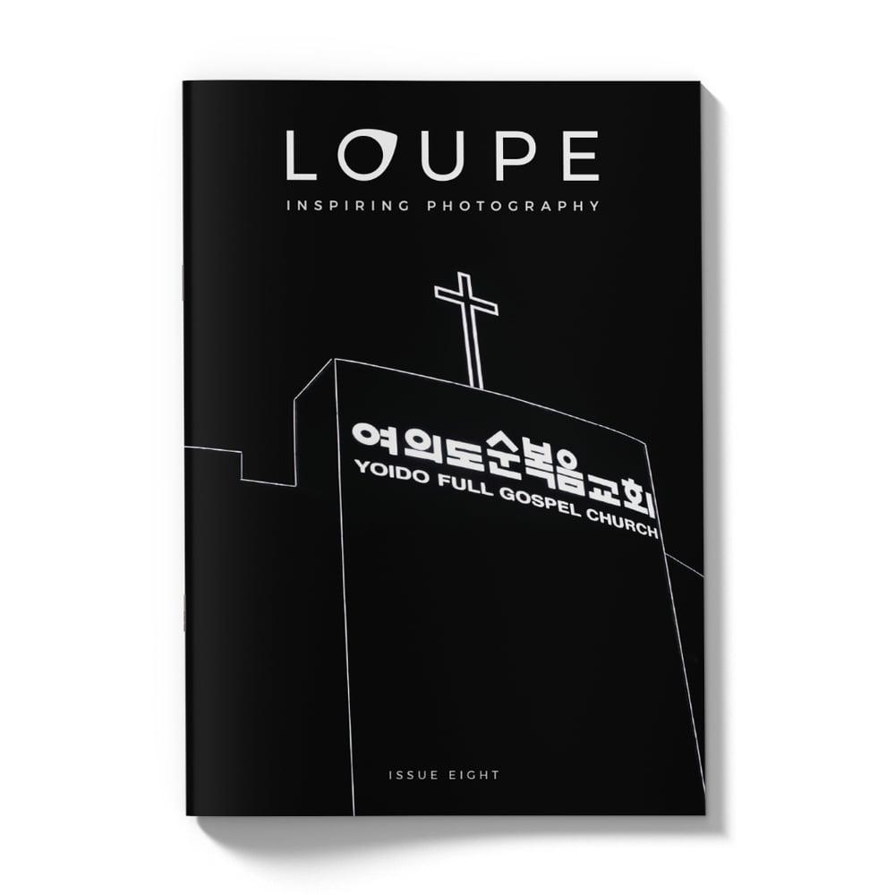 Image of Loupe Magazine Issue 8