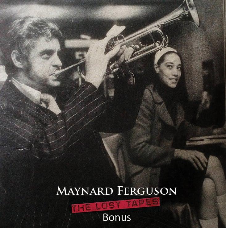 Image of Maynard Ferguson The Lost Tapes Bonus CD