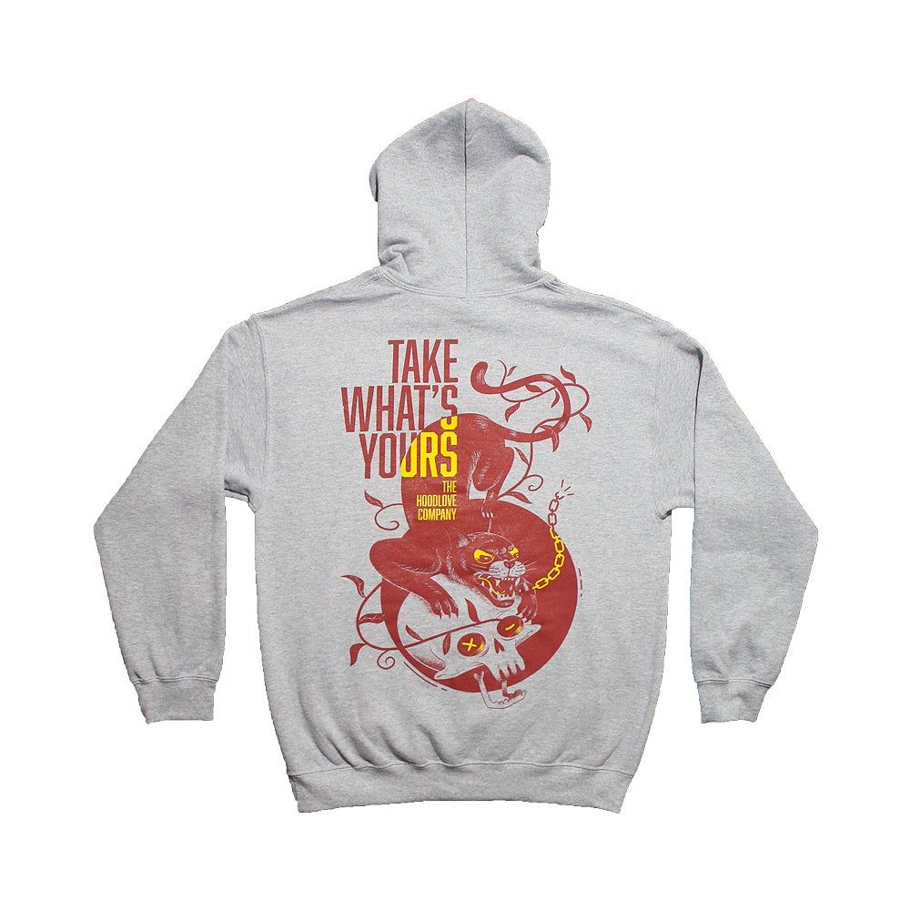Image of Take What's Yours Hoodie (GREY)