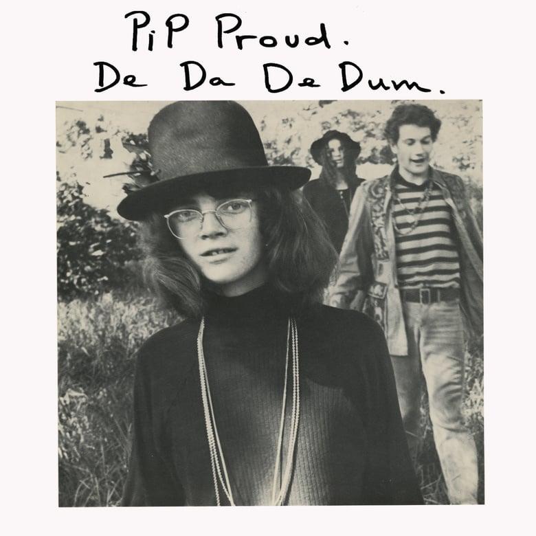 """Image of PIP PROUD :: De Da De Dum (12"""" vinyl LP)"""