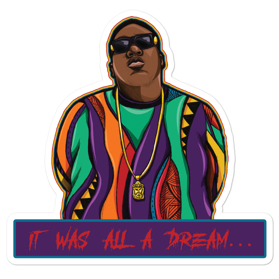 "Image of ""It Was All A Dream"" Coogi Big sticker!"
