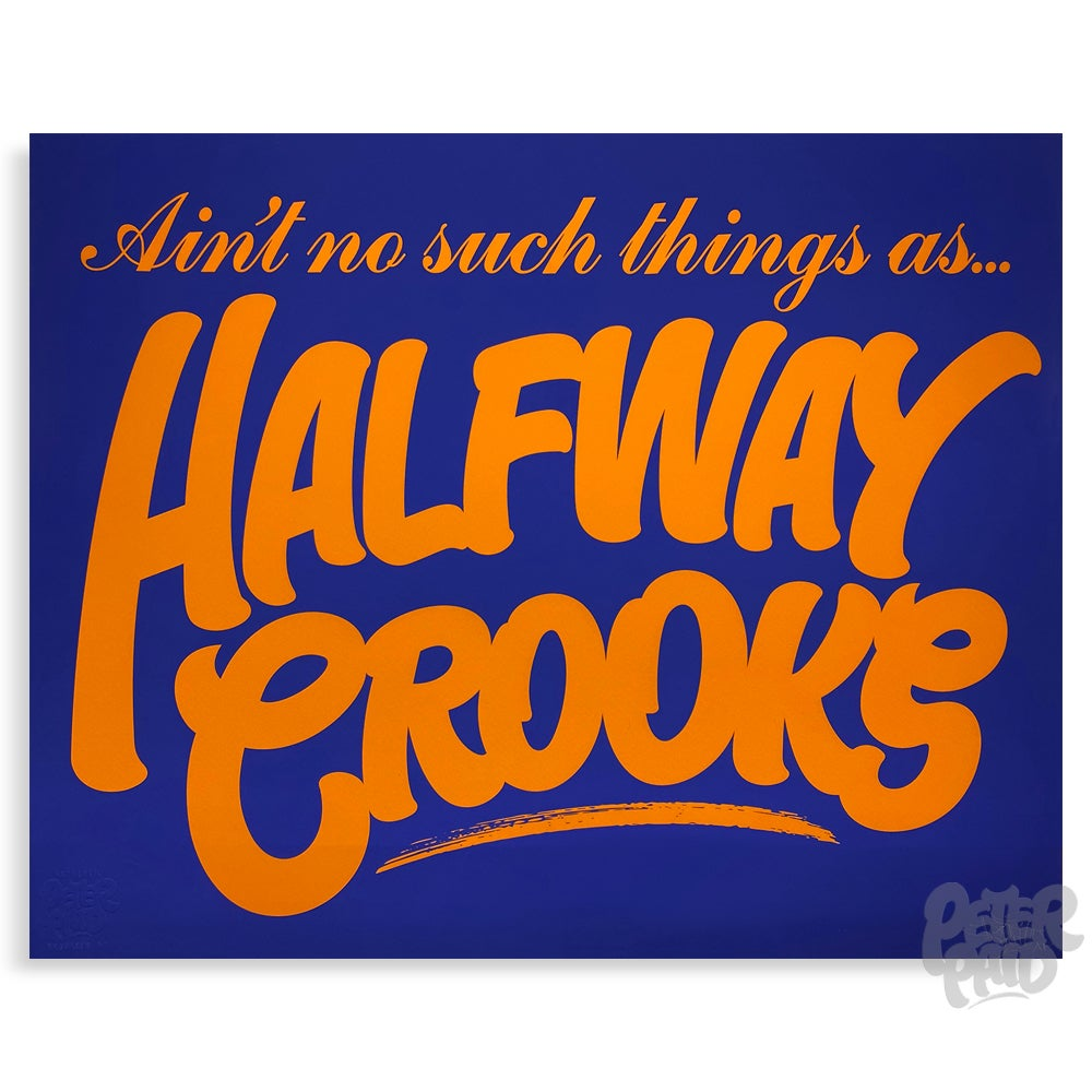 Image of Halfway Crooks - Archival Artist's Proof