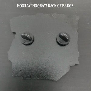 Image of HOORAY! HOORAY! - ENAMEL BADGE