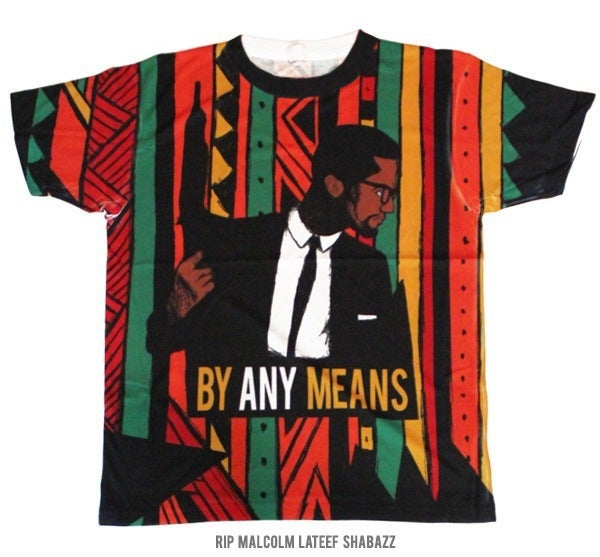 Image of BY ANY MEANS (RIP MALCOLM LATEEF SHABAZZ)