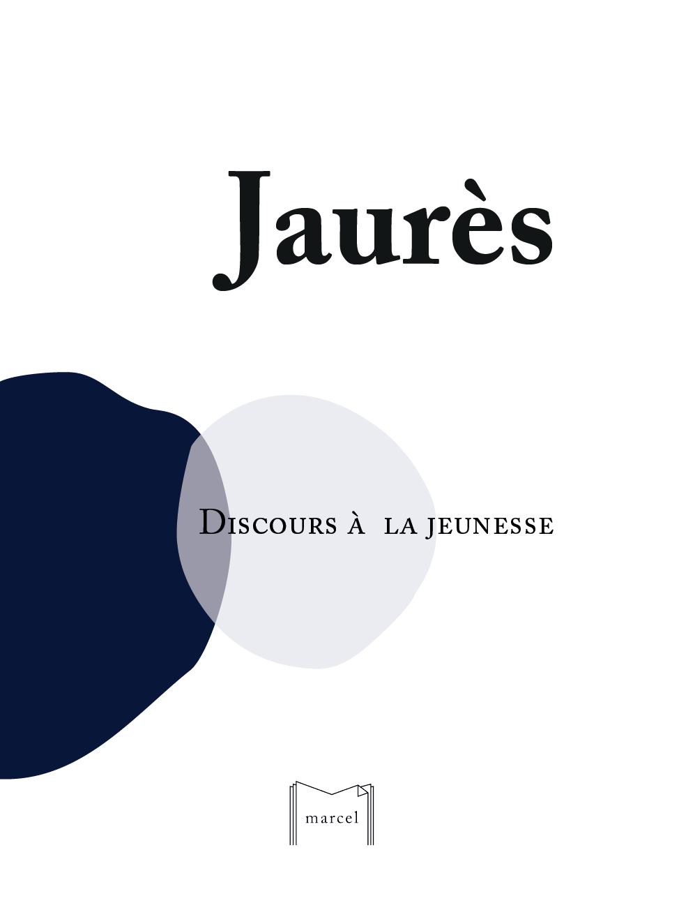 Image of Jean Jaurès, Discours à la jeunesse