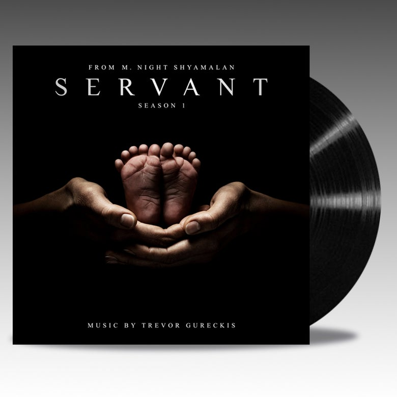 Image of Servant Apple TV+ Original Series Soundtrack 'Classic Black Vinyl' - Trevor Gureckis