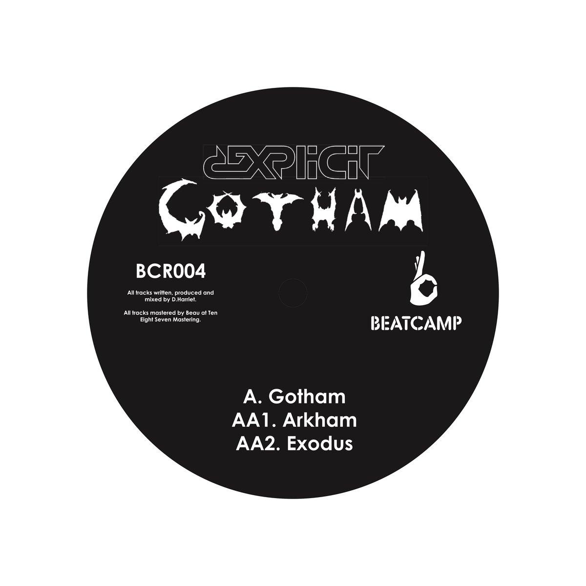 Image of BCR004 - DEXPLICIT - GOTHAM EP  * PRE ORDER* (1 VINYL PER PERSON)
