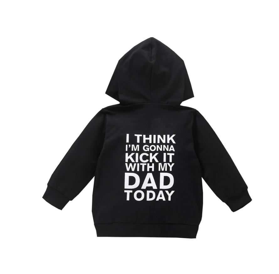 Kick it with my Dad Hoodie