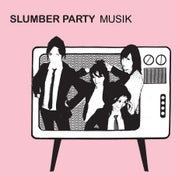 Image of SLUMBER PARTY - MUSIK compact disc KILL ROCK STARS