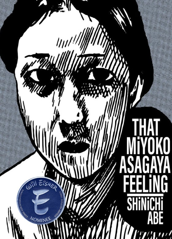 Image of   Shinichi Abe - That Miyoko Asagaya Feeling - Eisner Nominee (Best Archival/Project)