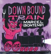"Image of 7"" + Booklet. Marcel Bontempi : Downbound Train.   Ultra cool release."