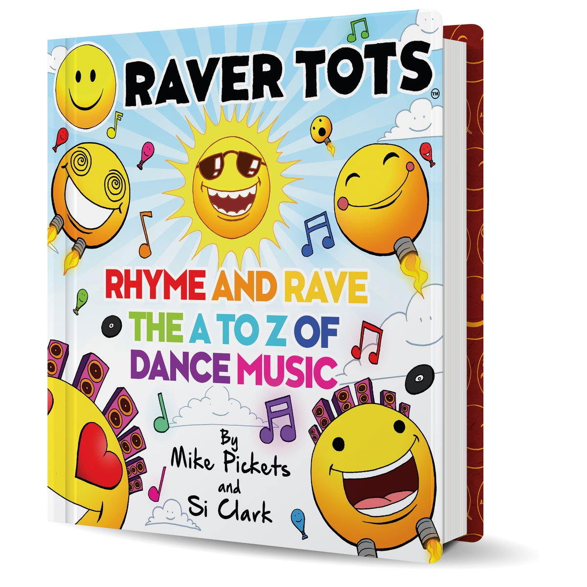 Raver Tots Official Book: Rhyme and Rave, The A to Z of Dance Music