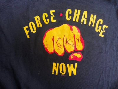 Image of FORCE CHANGE NOW *ships June 16th*(proceeds go to Gianna Floyd Fund & the anti-defamation league)