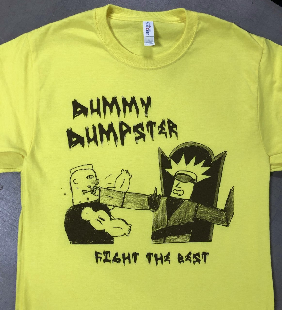 "Image of Dummy Dumpster ""Fight The Best"" Shirt"