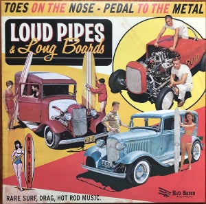 Image of LP. V.A. : Loud Pipes & Long Boards.       Ltd Edition.