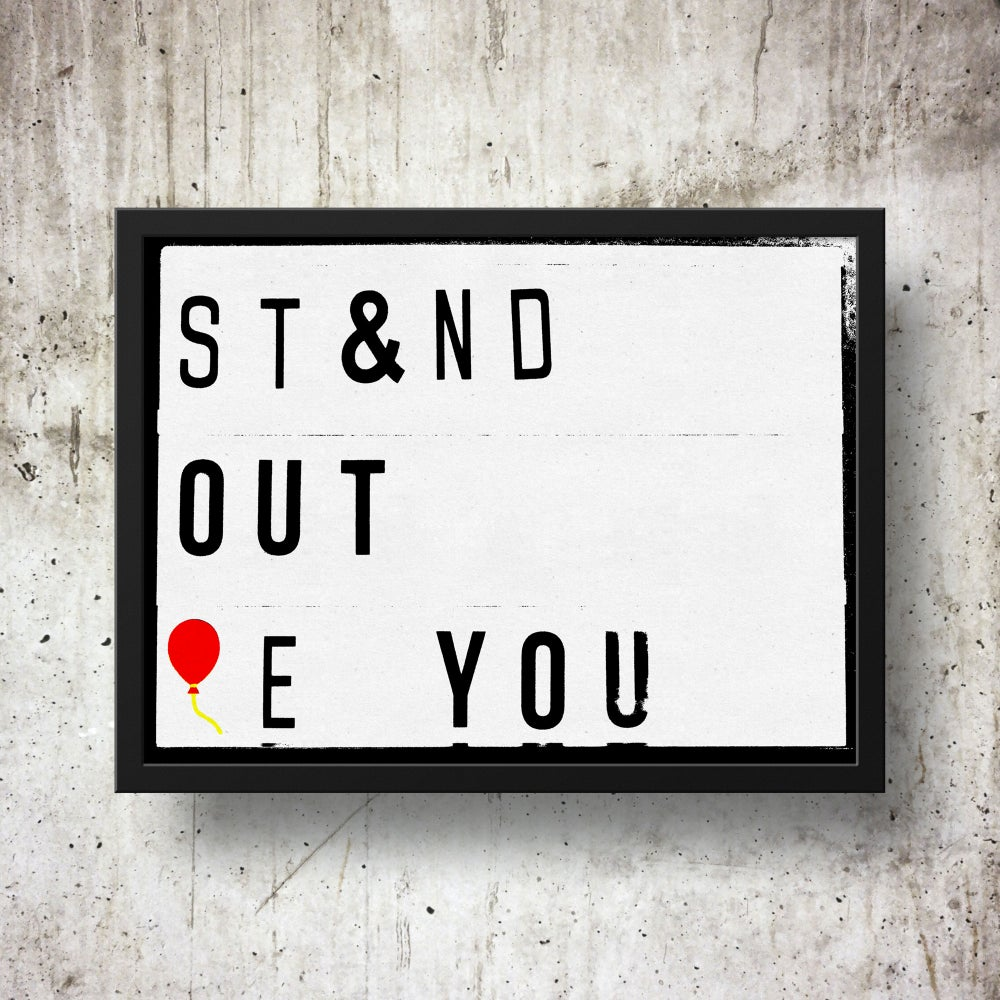 Stand Out Be You Lightbox Quote