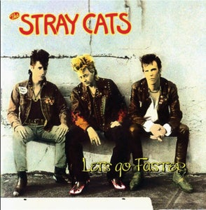 Image of LP. Stray Cats : Lets Go Faster.     Ltd Edition.