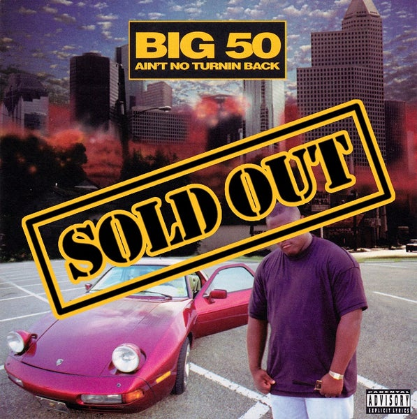 Image of Big 50 - Ain't No Turnin Back