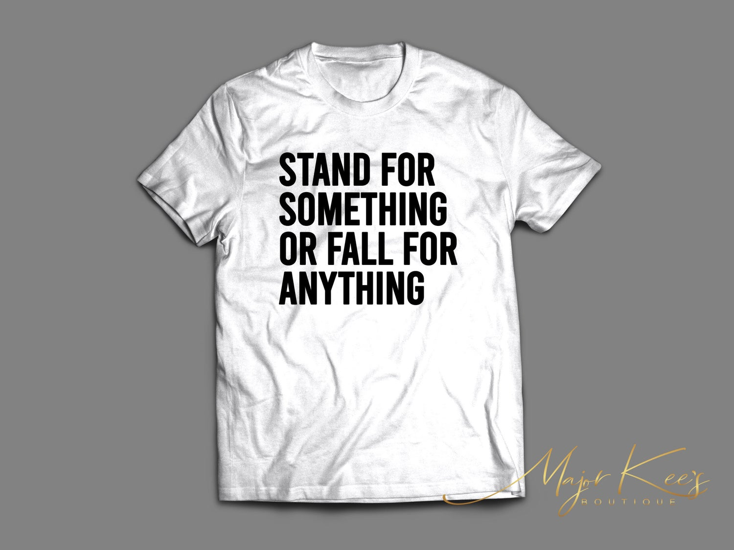Image of Stand For Something or Fall For Anything (Unisex)