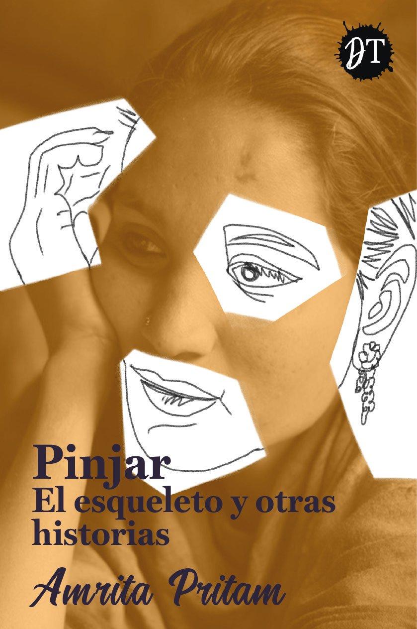 Image of Amrita Pritam - Pinjar El esqueleto y otras historias