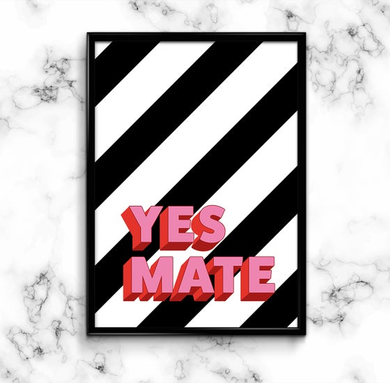 Image of YES MATE