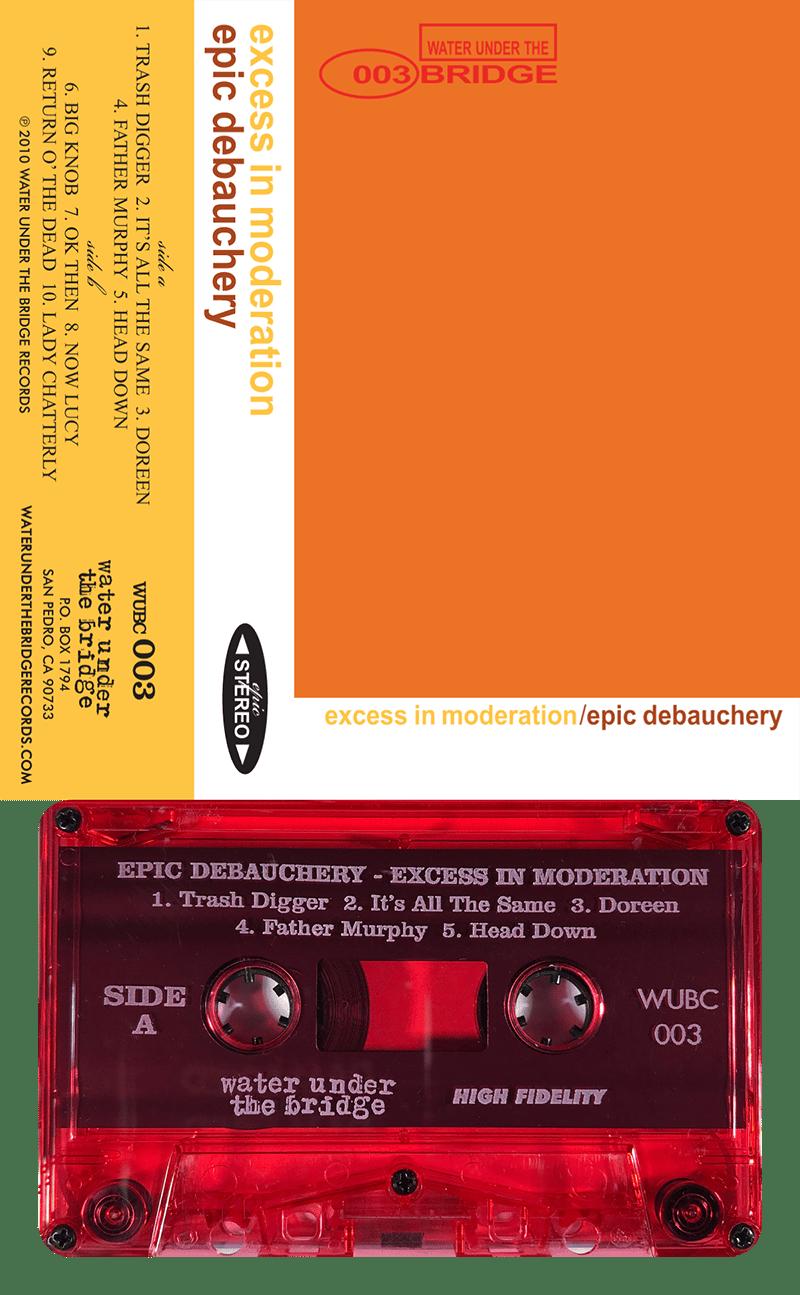 EPIC DEBAUCHERY - Excess In Moderation → cass