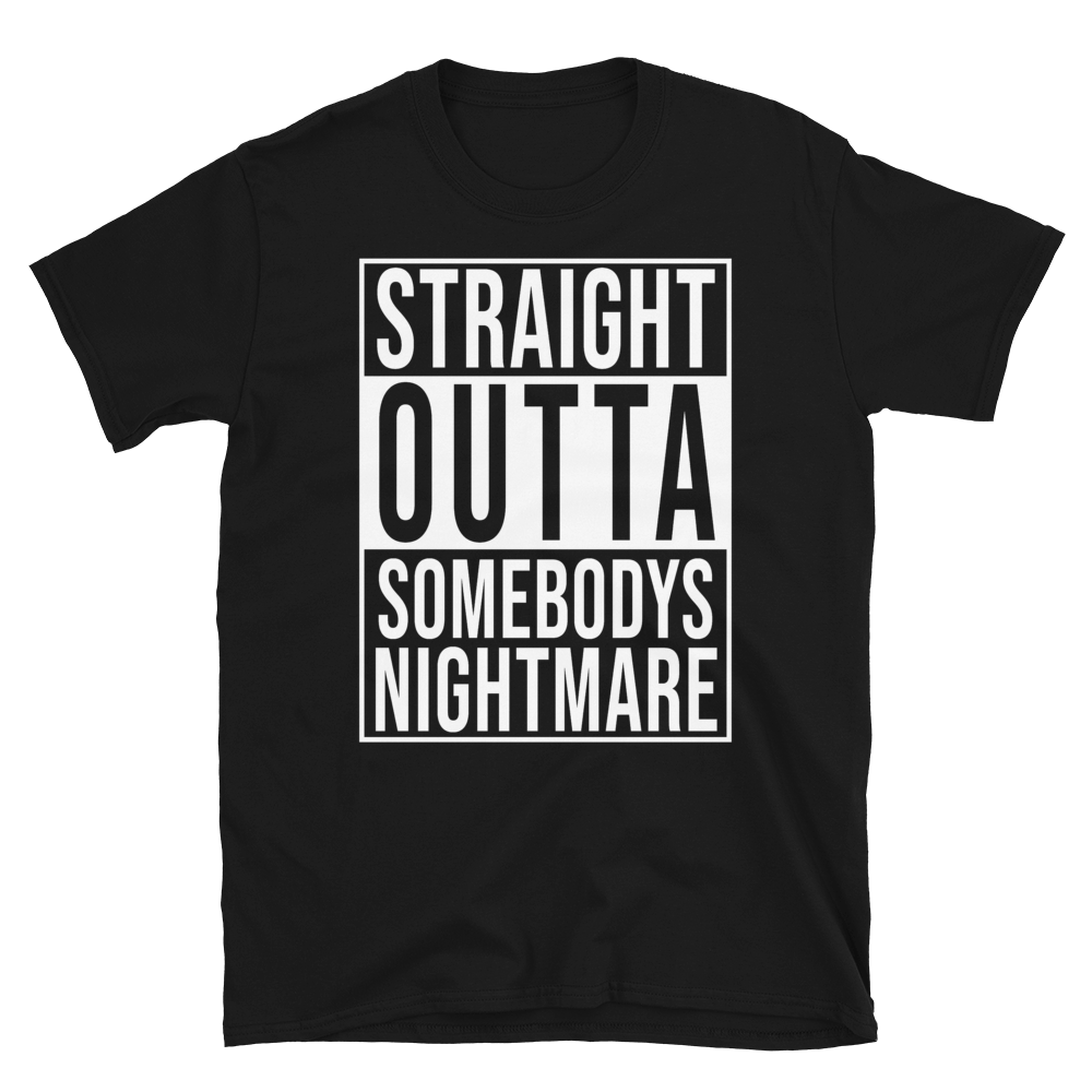 Image of Somebody's Nightmare T-Shirt