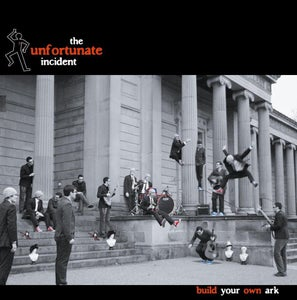Image of PRE-ORDER!!! The Unfortunate Incident - Build Your Own Ark (CD Album)
