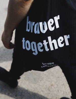 Image of Braver Together Tote Bag