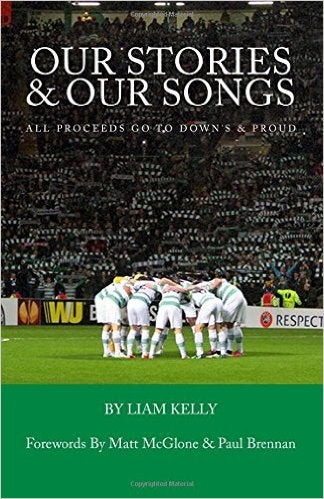 Image of (STILL AVAILABLE ON AMAZON) OUR STORIES & OUR SONGS: THE CELTIC SUPPORT