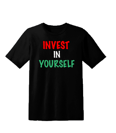 "Black ""Invest In Yourself"" Tee"