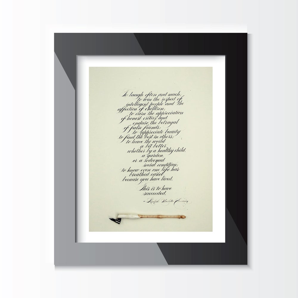 "Image of ""This Is To Have Succeeded"" by Ralph Waldo Emerson - CUSTOM CALLIGRAPHY PRINT"