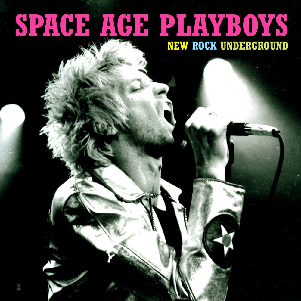 Image of SPACE AGE PLAYBOYS - NEW ROCK UNDERGROUND - VINYL AND BUNDLE