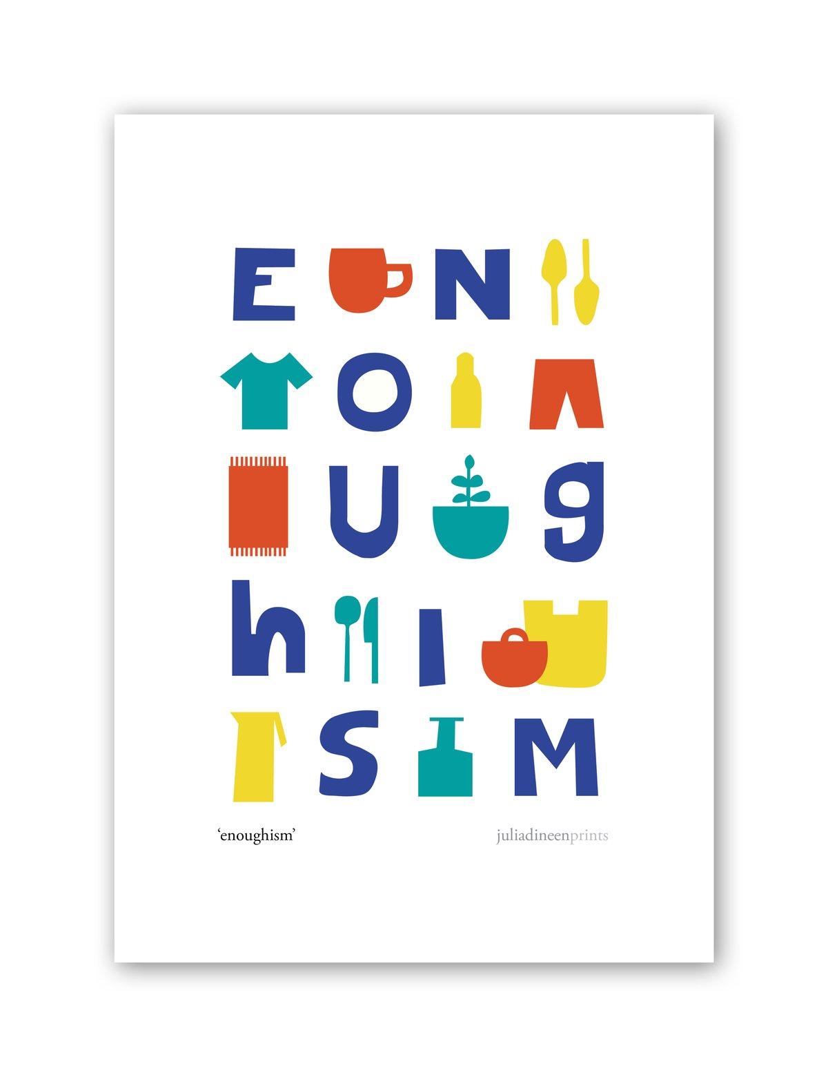 Enoughism