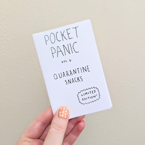 Image of Pocket Panic Vol. 6 ~ Quarantine Snacks