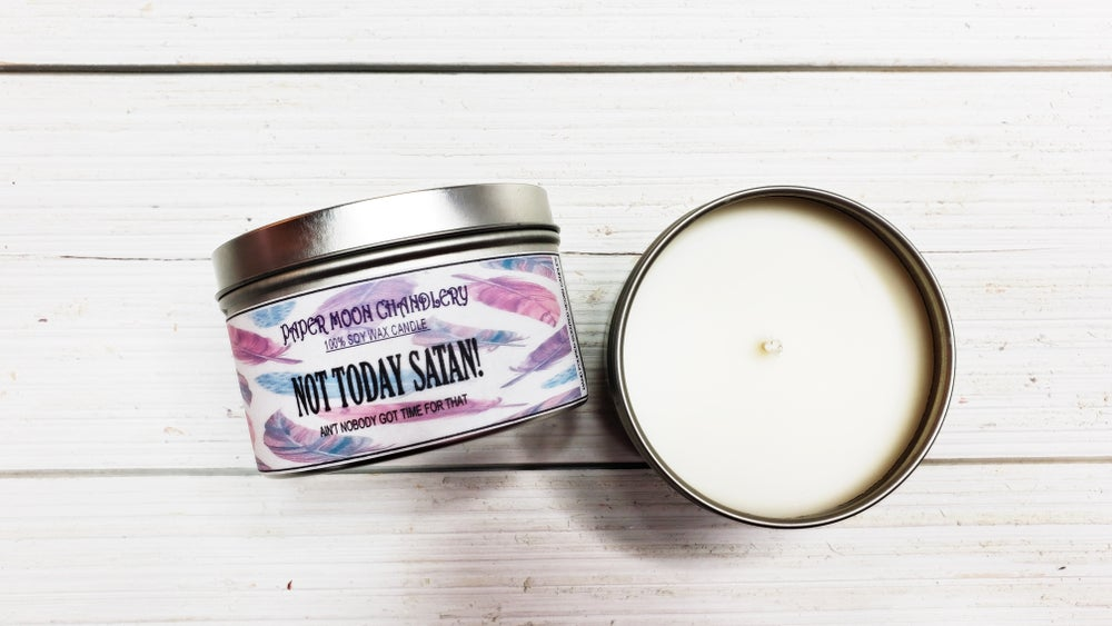 Image of NOT TODAY SATAN! HAND POURED SOY CANDLE