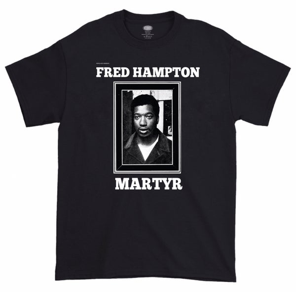 Image of Fred Hampton Remembrance T Shirt