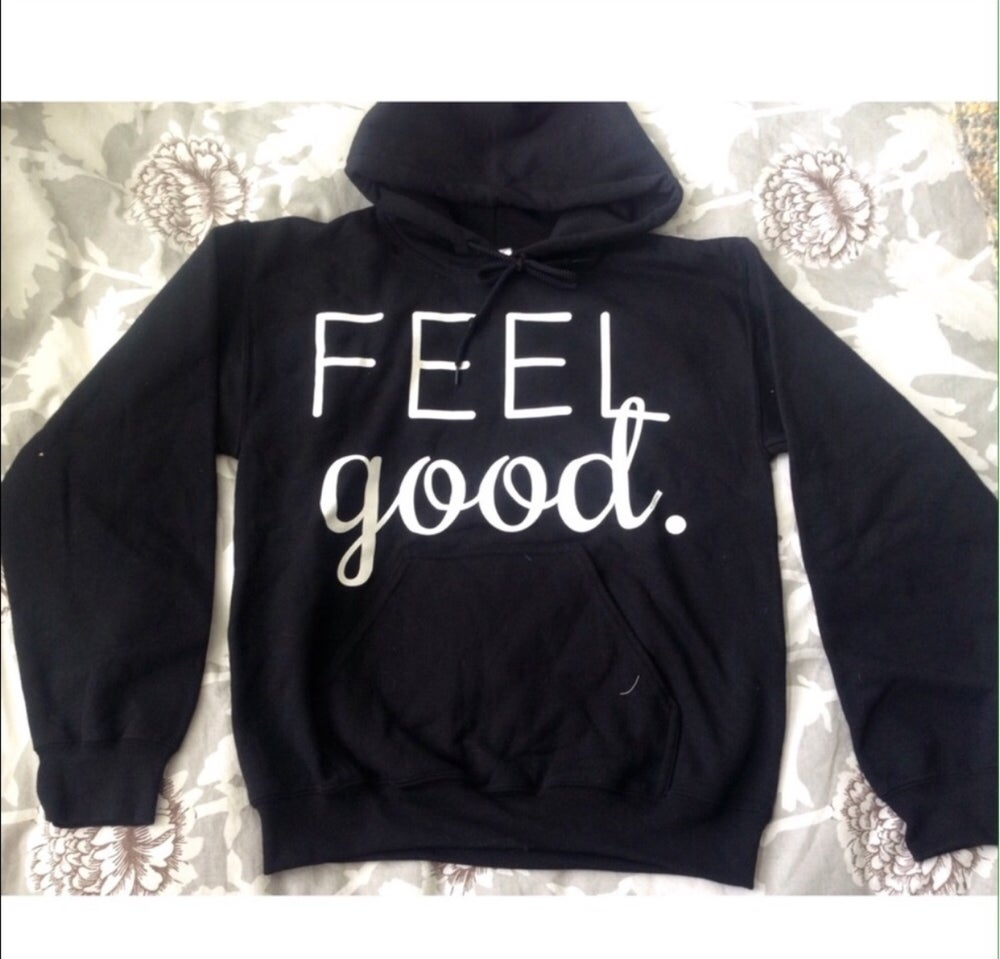 Image of FEEL GOOD HOODED SWEATSHIRT