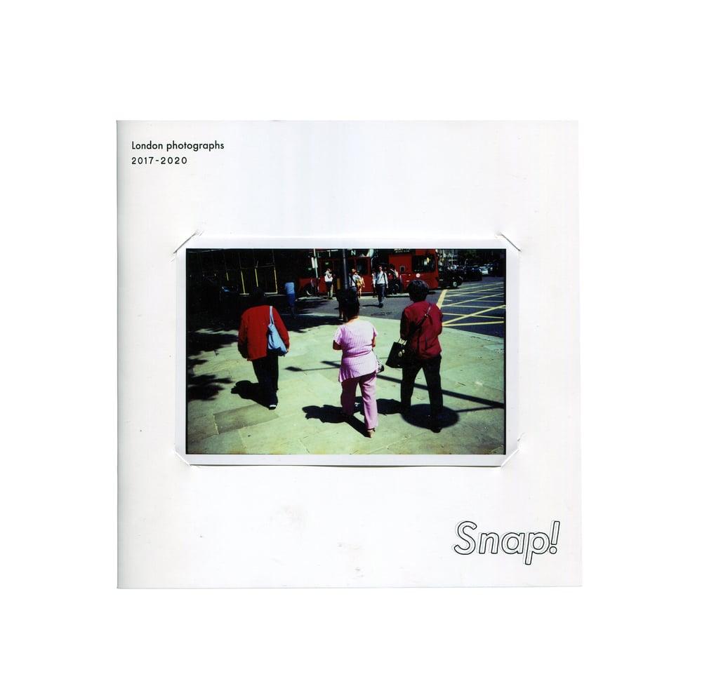 Image of SNAP! London photographs 2017-2020 - Dan Cox